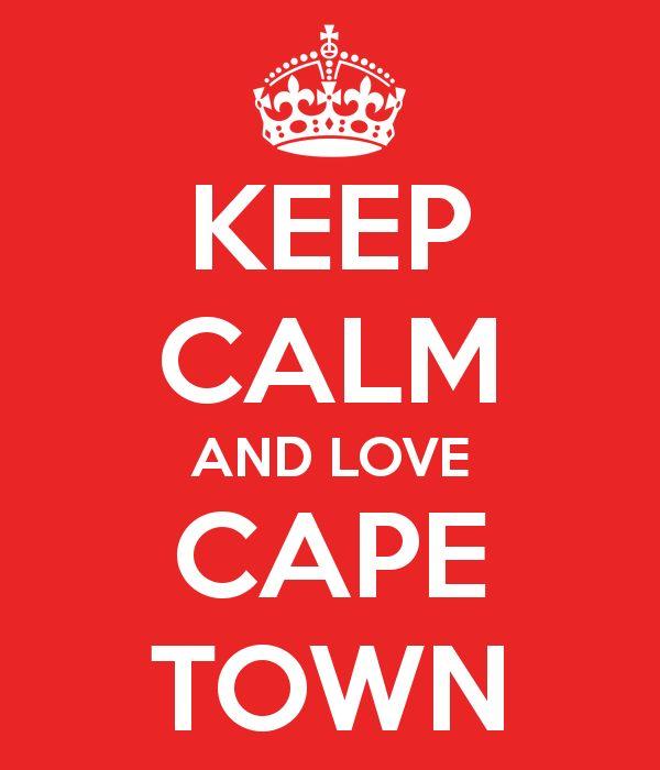 KEEP CALM AND LOVE CAPE TOWN