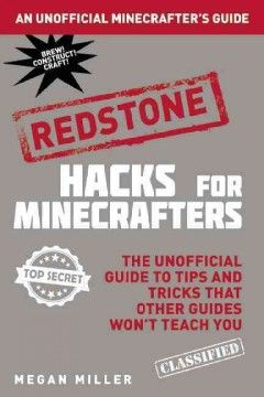 Packed with expert tips, cheats, and hacks on redstone and with over one hundred screenshots, Hacks for Minecrafters: Redstone shows exactly how the experts wield redstone power and build amazing contraptions. In Minecraft, the risk of attack is ever-present, and players need to utilize every resource available to them, especially redstone.