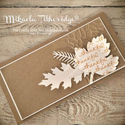 Mikaela Titheridge, Independent Stampin' Up! Demonstrator, The Crafty oINK Pen. Stampin' Creative Blog Hop Giving Thanks. Leaflets and Pretty Pines and Endless Thanks. Supplies available through my online store x