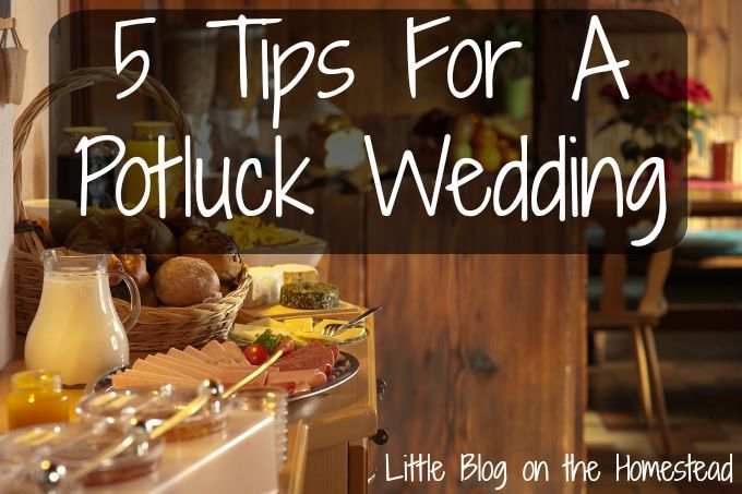 Having a potluck wedding is a great way to keep costs down and still have an amazing reception! Here are 5 tips for hosting a perfect potluck wedding!