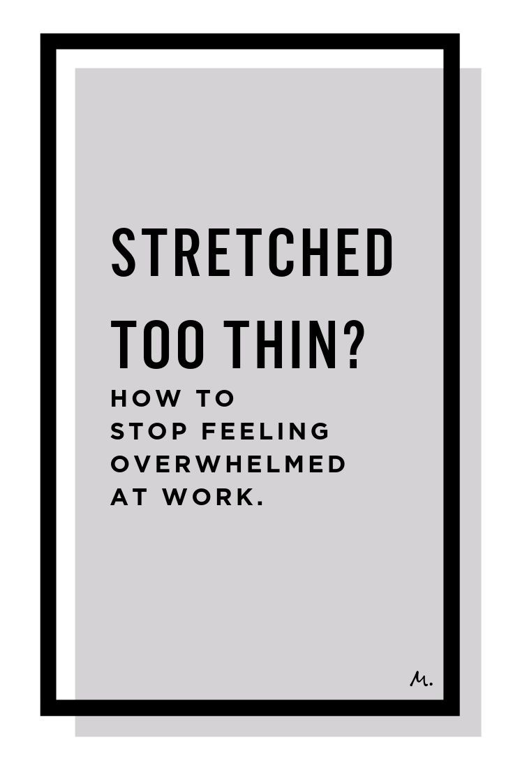 Feeling Overwhelmed At Work How To Tell Your Boss In 5 Steps Overeating Help Feeling Overwhelmed Stress Management Strategies