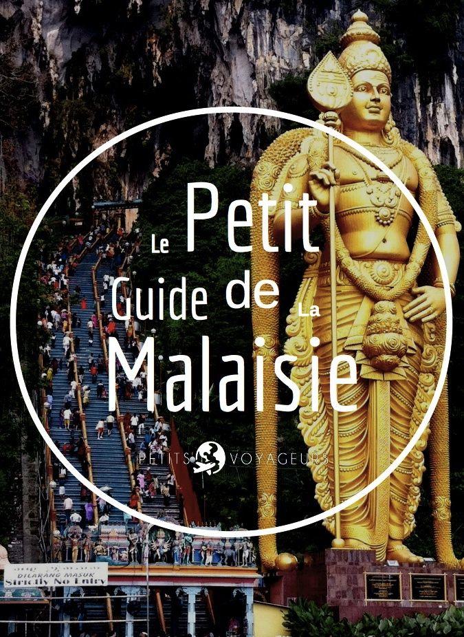 Avant de vous envoler pour la Malaisie, venez donc chercher un peu d'inspiration dans ce mini guide...