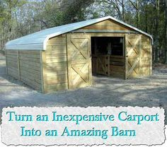 At living green and frugally we aim to provide you with lots of great tips and advice on Turn an Inexpensive Carport Into an Amazing Barn