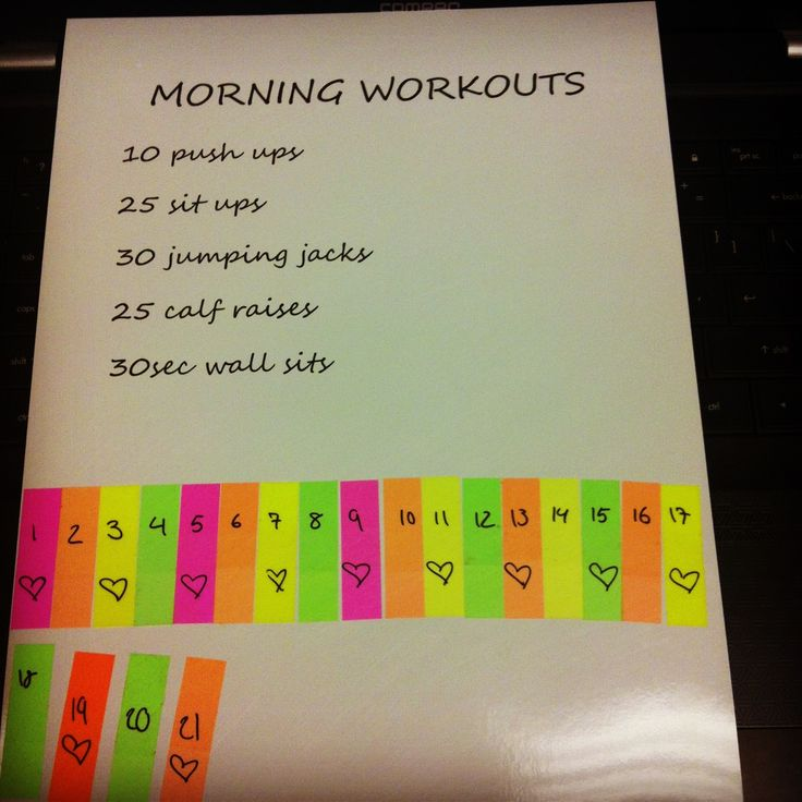 Morning workout plan(: take a tab off everyday you do it.
