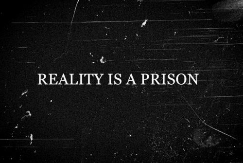 Reality is a prison animations quote dark static reality dark quote dark quotes