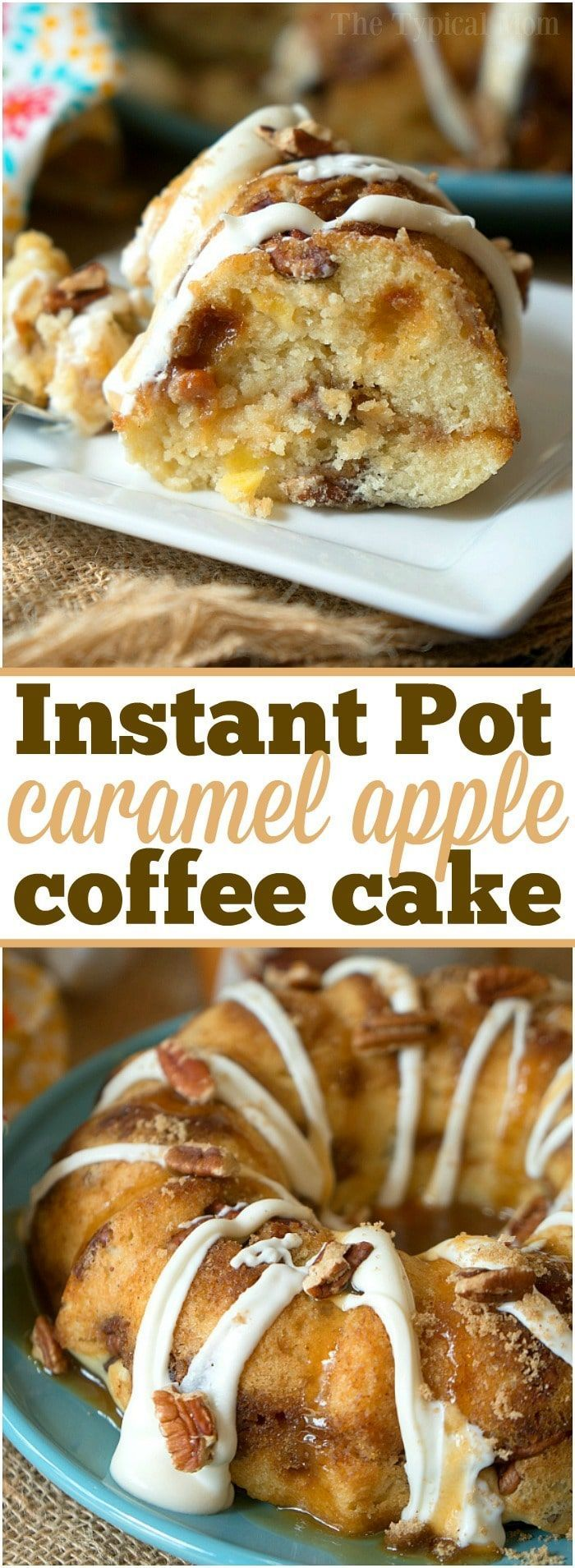 The most amazing caramel apple pecan Instant Pot coffee cake! Bake it in the oven or in your pressure cooker with some coffee for the perfect breakfast. ad #folgers #instantpot #coffeecake via @thetypicalmom