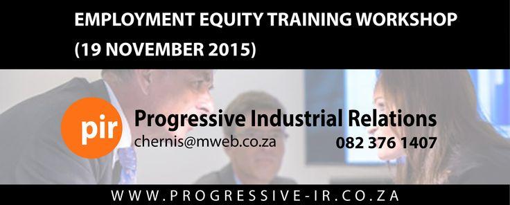 Employment Equity Training Workshop (19 November 2015) - http://socialmediamachine.co.za/nationalmediation/index.php/2015/09/09/employment-equity-training-workshop-12-november-2015/