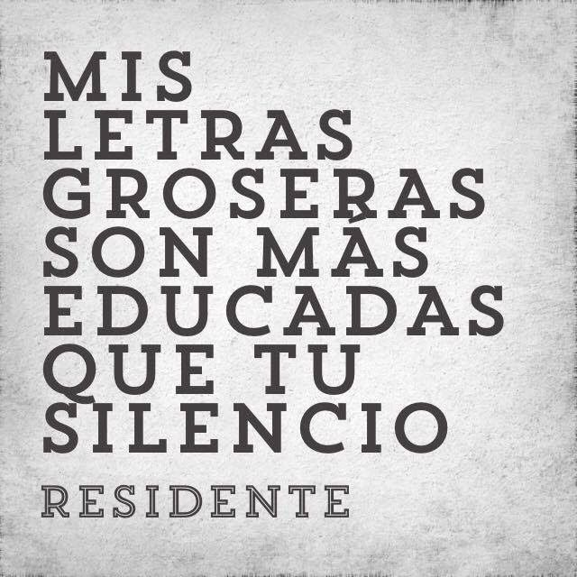 Residente Quotes