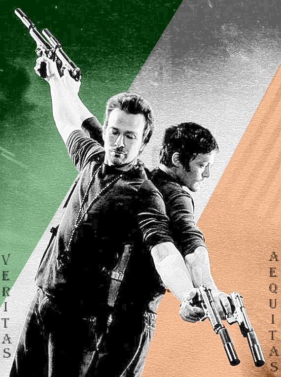 """It's Saint Patty's Day. Everyone's Irish tonight."" (The Boondock Saints)"