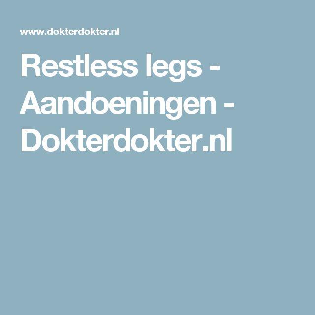Restless legs - Aandoeningen - Dokterdokter.nl