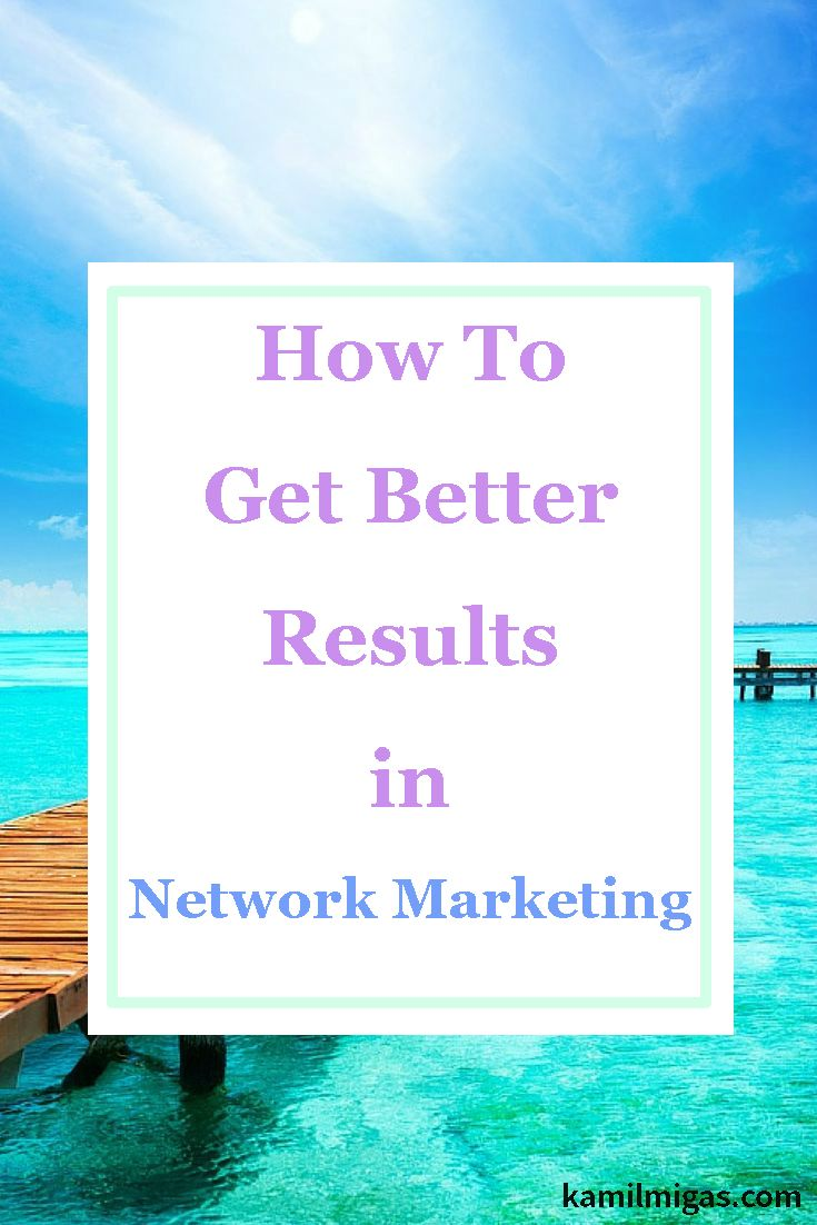 Many people would like to get Better Results in network marketing but they are not sure what to do to get better results. Today I will share with you 3 things you need to do if you want to get better results in your network marketing business!  #biztips #business #teambuilding #homebasedbusiness