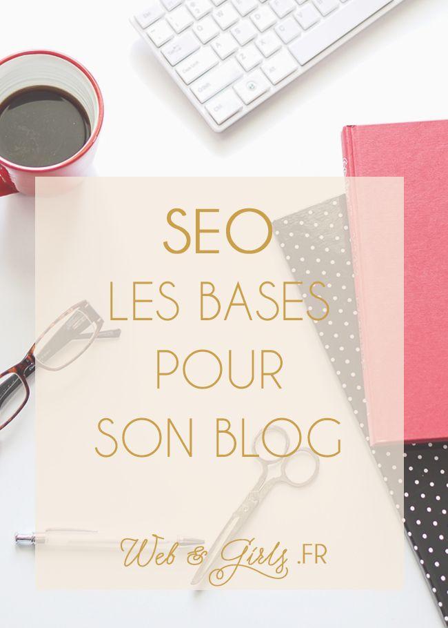 #SEO les bases pour son #blog - #blogging