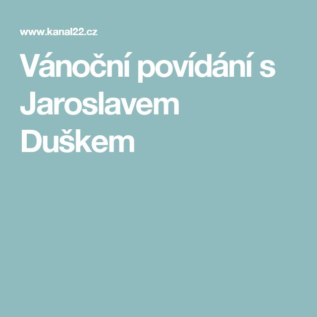 Vánoční povídání s Jaroslavem Duškem