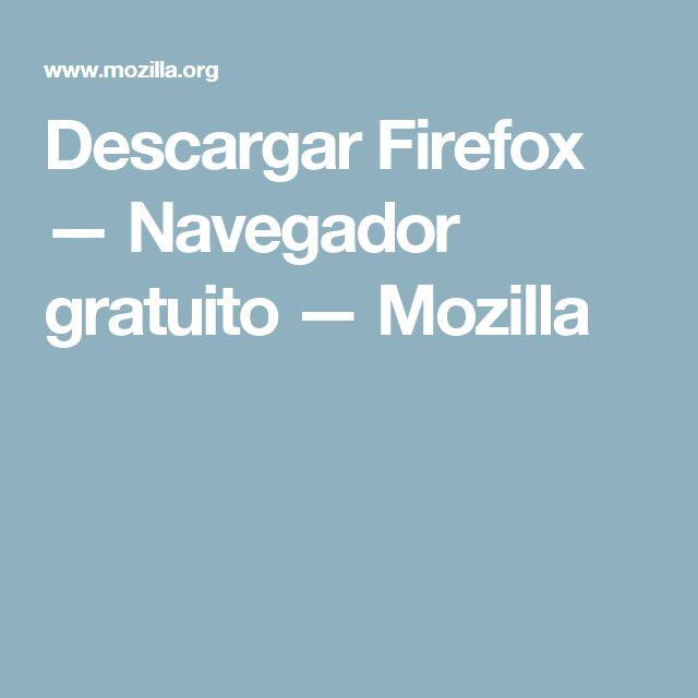 Descargar Firefox — Navegador gratuito — Mozilla