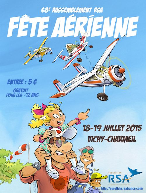 The RSA organizes its 68th Rally aviation and air show on the airfield Vichy Charmeil 18 and 19 July 2015.