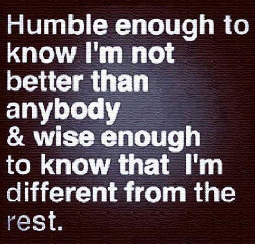 Being humble quote Love the Life you Live... Pinterest