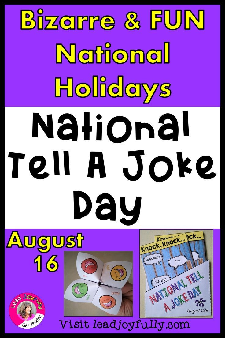 National Tell A Joke Day August 16th In 2020 Jokes Knock Knock Jokes Elementary Principal