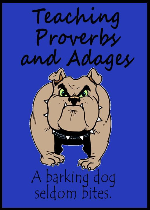 Ideas for teaching kids the meanings of proverbs and adages including use of a great short story with lots of them!