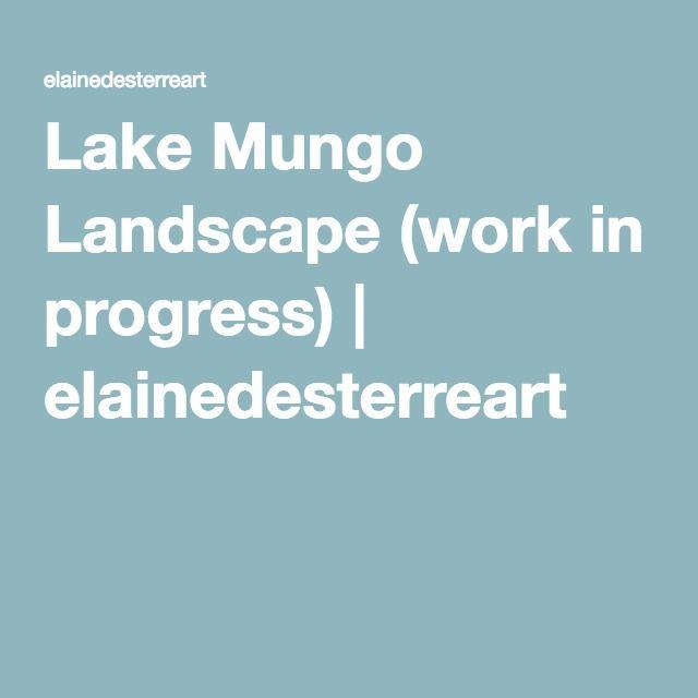 Lake Mungo Landscape (work in progress) | elainedesterreart