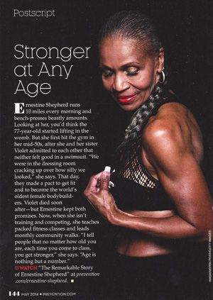 Too often I hear women over 40 say that strength training will make them look like bodybuilders. Well, after reading about Ernestine Shepherd, the world's oldest female bodybuilder, Prevention Maga...