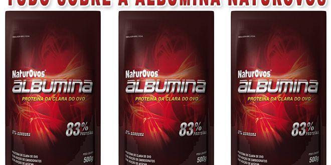 Albumina Naturovos – Para que serve, benefícios, preço e onde comprar  #albumina #naturovos