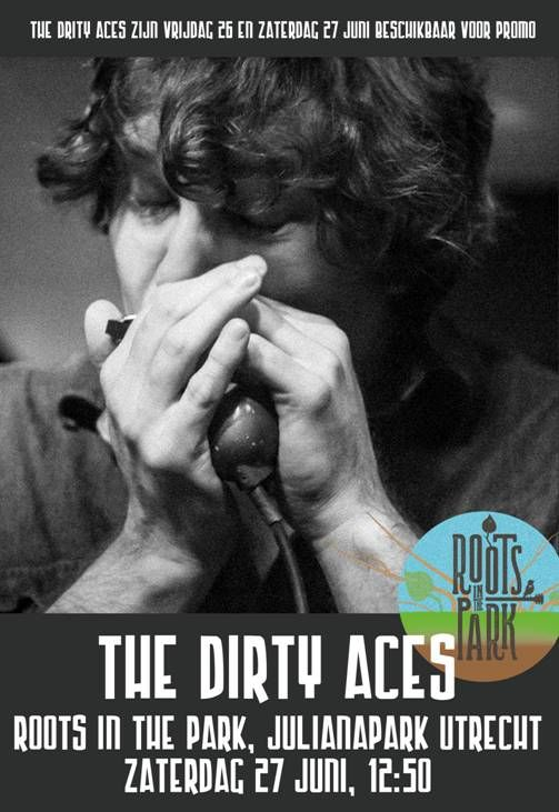 @RootsinthePark Dirty Aces in the Park  http://www.rootsinthepark.com/Line-up/detail/The-Dirty-Aces