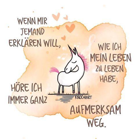 Seid wie ihr seid. #Einzigartig . Lasst euch nicht einreden wer ihr zu sein habt. #Hinterfragt Dinge,seid skeptisch,seid #frei .    #Sprüche  #motivation  #thinkpositive ⚛  #themessageislove #pokamax  #unicorn  #einhorn  Teilen und Erwähnen absolut erwünscht