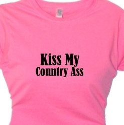 Redneck Girl Quotes And Sayings   ... Girls Message Tee, Redneck Woman, Funny Quotes, Attitude Sayings