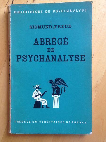 #psychologie #psychanalyse : Abrégé De Psychanalyse - Sigmund Freud. Presses Universitaires de France/Bibliothèque de psychanalyse, 1970. 88 pp. brochées.
