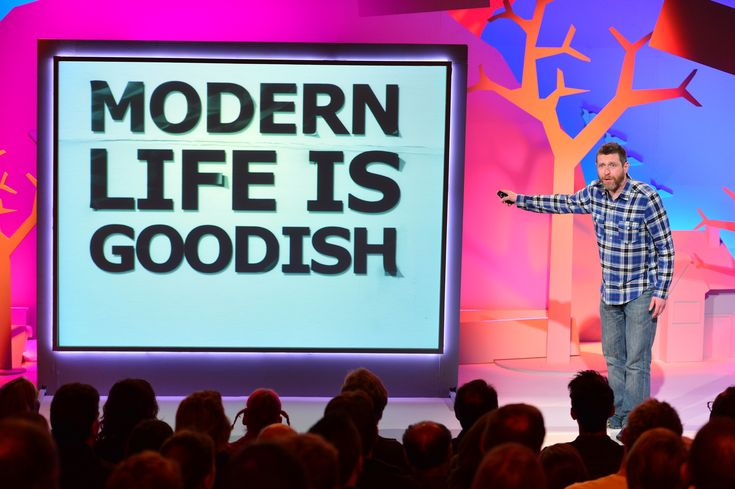 Dave Gorman, Modern Life is Goodish A guy I like introduced me to this show. I think the show is cute and Dave doesn't act the least bit phony.