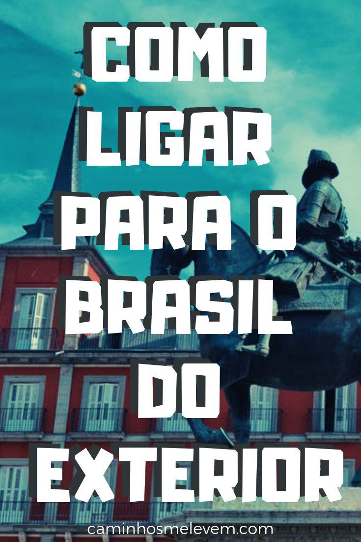 Como ligar para o brasil do exterior dicas de viagens - Como ligar para o santander do exterior ...