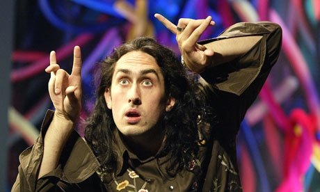 Ross Noble, Geordie comedian with some sort of brain disease. Rather insane but very funny.