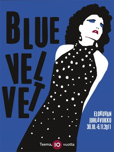 Teema Film Festival 2011 (Blue Velvet by David Lynch) Poster by Kirsi Kukkurainen / YLE