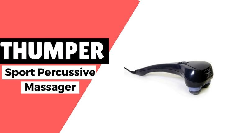The Thumper Sport Percussive Massager Review