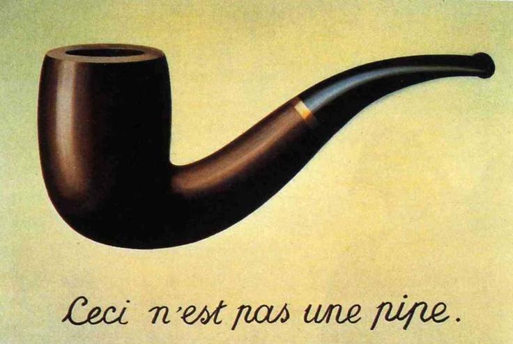 Ceci n'est pas une pipe (René Magritte)