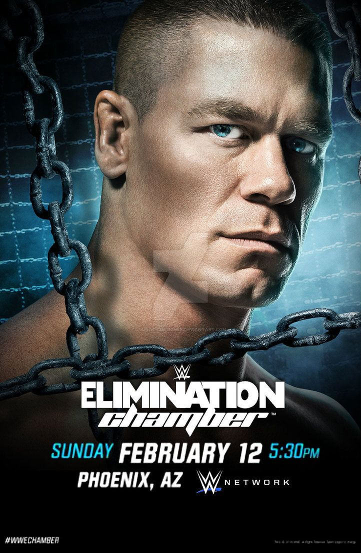 Wwe Elimination Chamber 2017 Poster By Lunaticdesigner Wwe Wwe Events Wwe Ppv