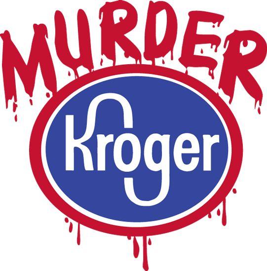 Murder Kroger