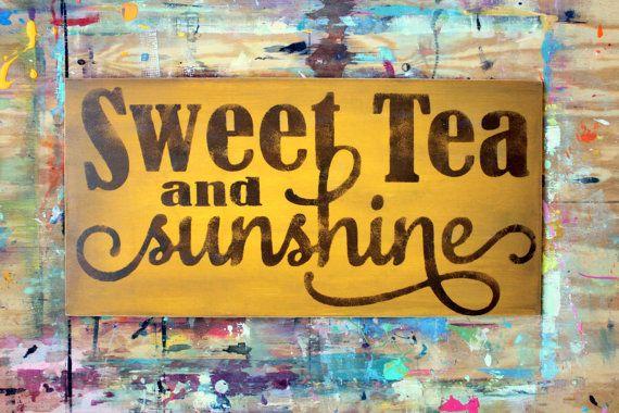 Sweet Tea and Sunshine Wood Sign