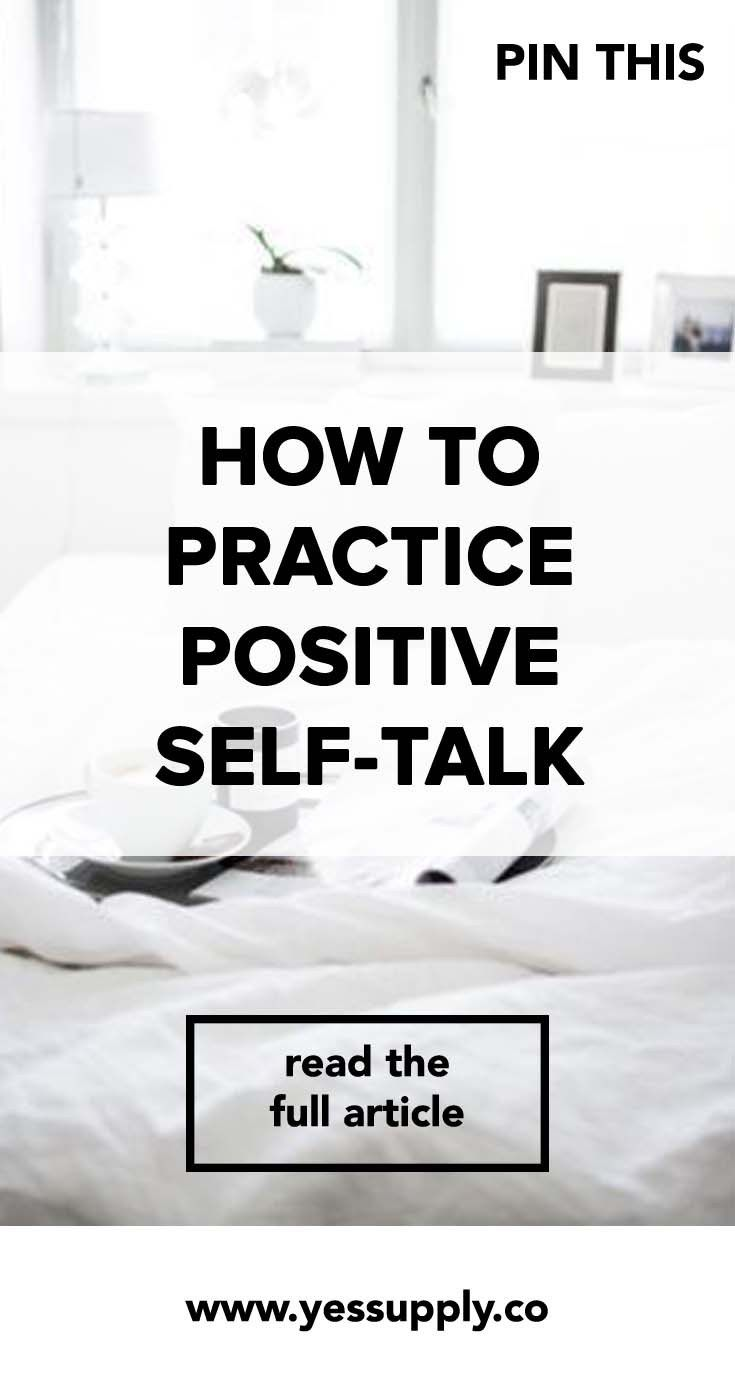 How To Practice Positive Self-Talk, Practice Positive Self-Talk, Positive…