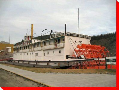 Keno - Paddlewheel Boat - Dawson City, Yukon
