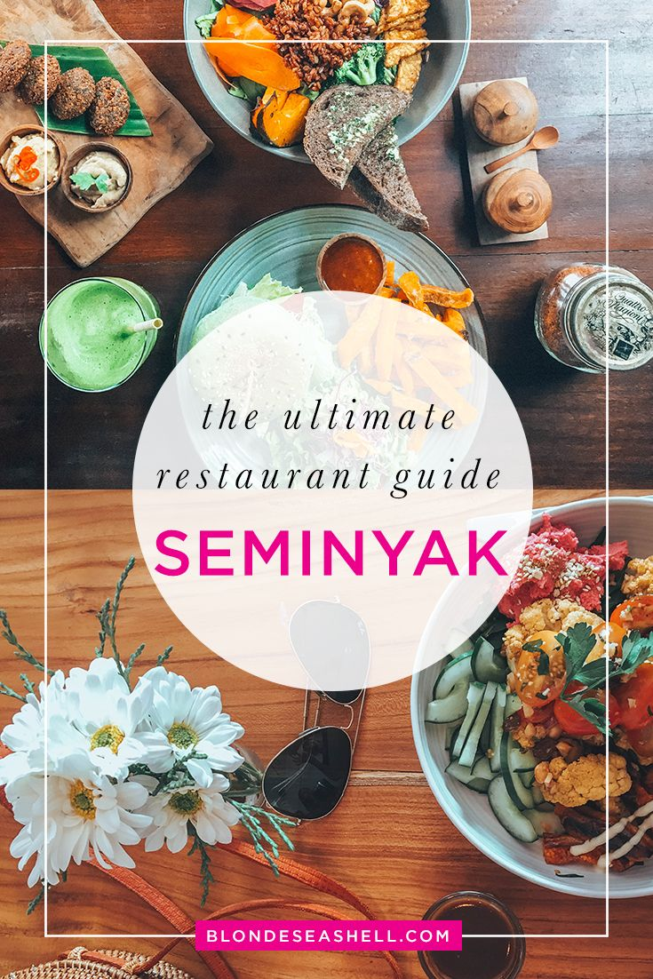 Where to eat in Bali. Get the ultimate food guide for Seminyak