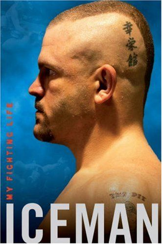 Bestseller Books Online Iceman: My Fighting Life Chuck Liddell, Chad Millman $10.19  - http://www.ebooknetworking.net/books_detail-B002ZNJWNG.html