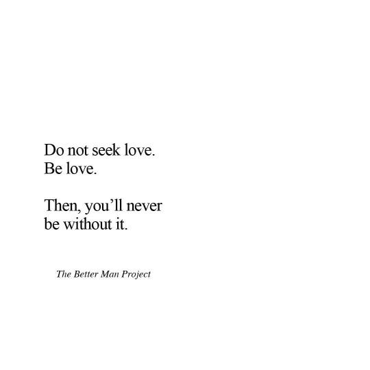 Be Love!