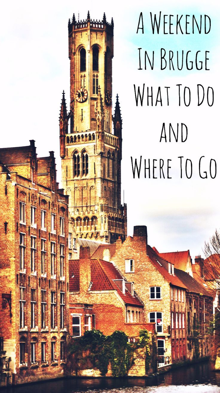A weekend away in Brugge - what to do and where to go