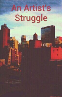 "You should read ""An Artist's Struggle"" on #Wattpad. #romance"