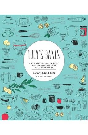 Lucy's Bakes Book