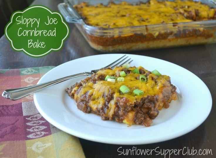 Sloppy Joe Cornbread Bake  Sunflower Supper Club