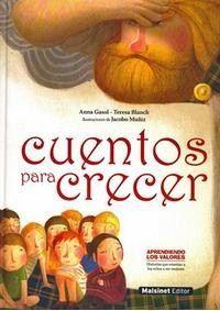 #Infantil / Juvenil #AprendiendolosValores CUENTOS PARA CRECER - Anna Gasol, Teresa Blanch #Robinbook