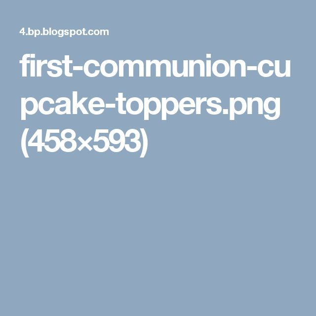 first-communion-cupcake-toppers.png (458×593)