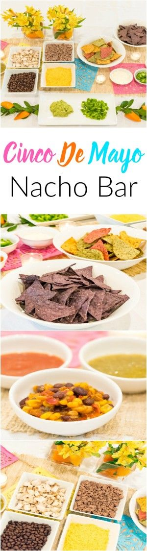 Cinco De Mayo Nacho Bar This nacho bar idea is awesome for any party, especially Cinco De Mayo!
